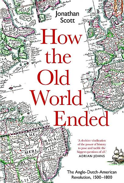 Download How the Old World Ended Book