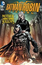 Batman & Robin Eternal (2015-) #12