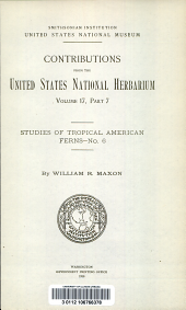 Studies of tropical American ferns. No. 6. By William R. Maxon: Volume 17, Issue 6