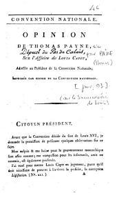 Opinion de Thomas Payne, sur l'affaire de Louis Capet,