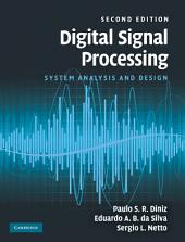 Digital Signal Processing: System Analysis and Design, Edition 2