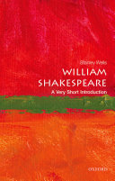 William Shakespeare: A Very Short Introduction