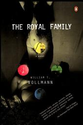 The Royal Family: A Novel