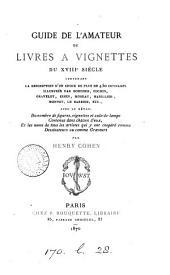 Guide de l'amateur de livres à vignettes du XVIIIe siècle
