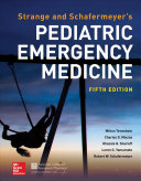 Strange and Schafermeyer s Pediatric Emergency Medicine  Fifth Edition PDF