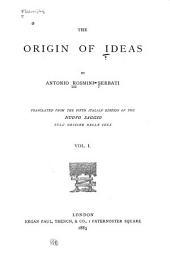 The Origin of Ideas: Volume 1