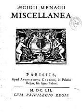 Aegidii Menagii Miscellanea