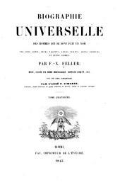 Biographie universelle des hommes qui se sont fait un nom par leur génie, leurs talents, leurs vertus, leurs erreurs ou leurs crimes: Volume4