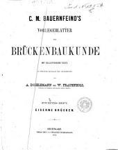 *Vorlegeblatter zur Bruckenbaukunde: 2: Eiserne Brucken