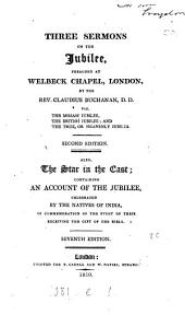 Three sermons on the jubilee, preached at Welbeck chapel London. Also The star in the east