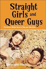 Straight Girls and Queer Guys