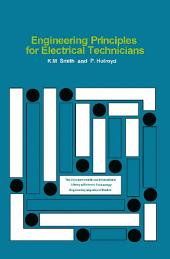 Engineering Principles for Electrical Technicians: The Commonwealth and International Library: Electrical Engineering Division