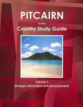 Pitcairn Islands: Country Study Guide: Strategic Information and Developments