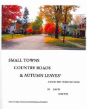 Small Towns, Country Roads, & Autumn Leaves