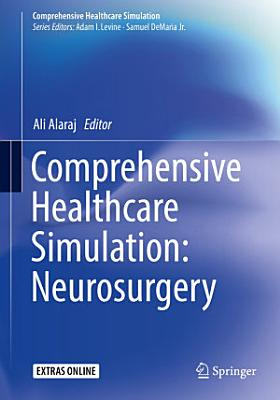 Comprehensive Healthcare Simulation: Neurosurgery