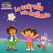 La estrella más brillante (Dora la Exploradora)