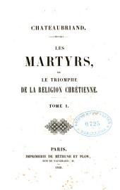 Les Martyrs ou le triomphe de la Religion Chrétienne