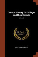 General History for Colleges and High Schools;