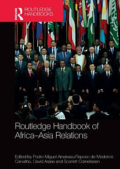 Routledge Handbook of Africa Asia Relations PDF