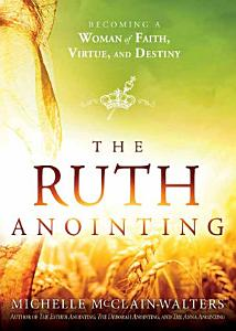The Ruth Anointing Book