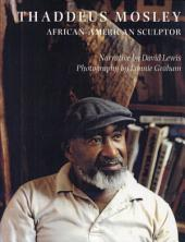 Thaddeus Mosley: African-American Sculptor