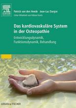 Das kardiovaskul  re System in der Osteopathie PDF