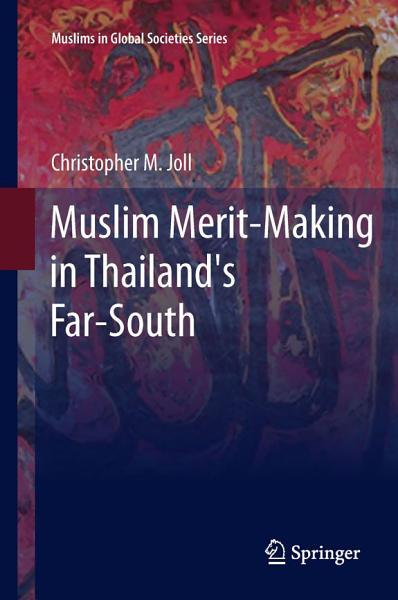 Muslim Merit Making In Thailands Far South