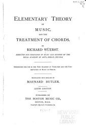 Elementary Theory of Music, and the Treatment of Chords