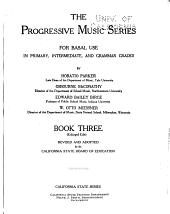The Progressive Music Series for Basal Use in Primary, Intermediate, and Grammar Grades: Volume 3