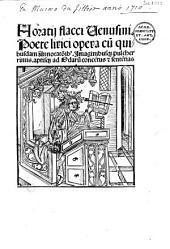 Opera. Comment. Pomponius Porphyrio, Antonius Mancinellus, Helenius Acron, Chr. Landinus. Annot. J. Locher