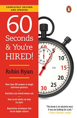 60 Seconds and You re Hired   Revised Edition PDF