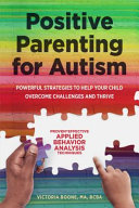 Download Positive Parenting for Autism Book