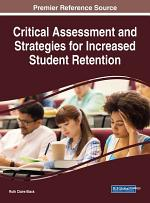 Critical Assessment and Strategies for Increased Student Retention