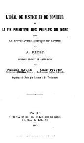 L'idéal de justice et de bonheur et la vie primitive des peuples du Nord dans la littérature grecque et latine