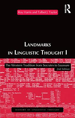Landmarks In Linguistic Thought Volume I