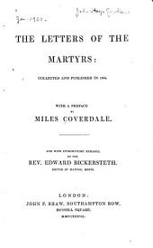 The Letters of the Martyrs: Collected and Published in 1564