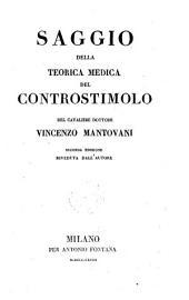 Saggio della teorica medica del controstimolo. 2. ed. rived. dall'autore. - Milano, Fontana 1828