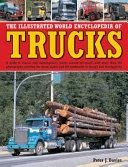 The Illustrated World Encyclopedia of Trucks