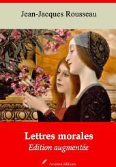 Lettres morales: Nouvelle édition augmentée