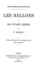 Les Ballons et les Voyages aériens ... Ouvrage illustré ... par P. Sellier