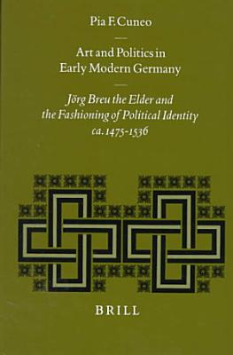 Art and Politics in Early Modern Germany PDF
