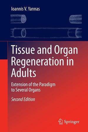 Tissue and Organ Regeneration in Adults PDF