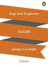Gagi and Superman