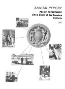 Download Annual Report of the Police Department of the City and County of San Francisco  California Book