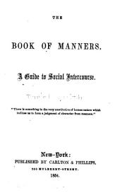 The book of manners: a guide to social intercourse