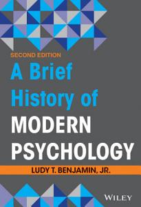 A Brief History of Modern Psychology  2nd Edition Book