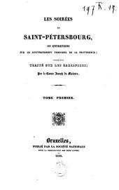 Les soirés de Saint-Petersbourg, ou Entretiens sur le gouvernement temporel de la providence: suivies d'un tratié sur les sacrifices, Volume1