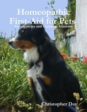 Homeopathic First-Aid for Pets : Emergencies and Common Ailments