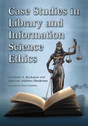 Case Studies in Library and Information Science Ethics PDF