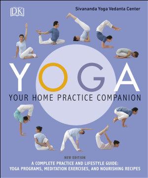 Yoga  Your Home Practice Companion PDF